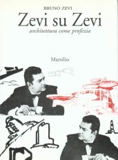 A-LA17-Bruno-Zevi-Zevi-su-Zevi-Marsilio-Venezia-1993-II-edizione