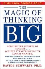 The Magic of Thinking Big byDavid J. Schwartz