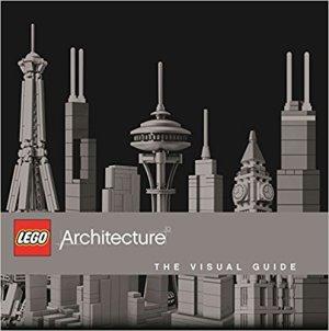 LEGO Architecture - The Visual Guide byPhilip Wilkinson - Lego Architecture