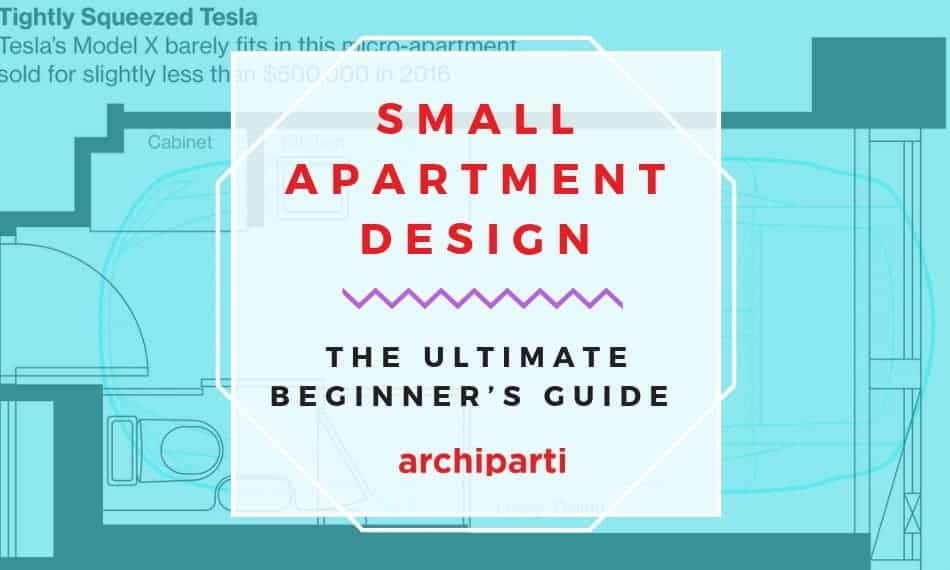 Small Apartment Design: The Ultimate Beginner's Guide (2021 Ver.)