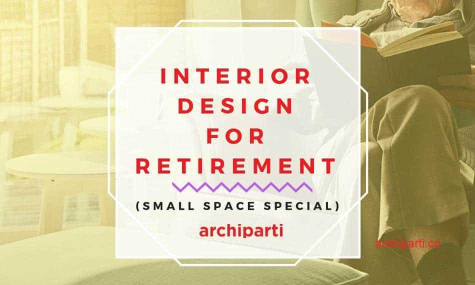 Interior design for elderly