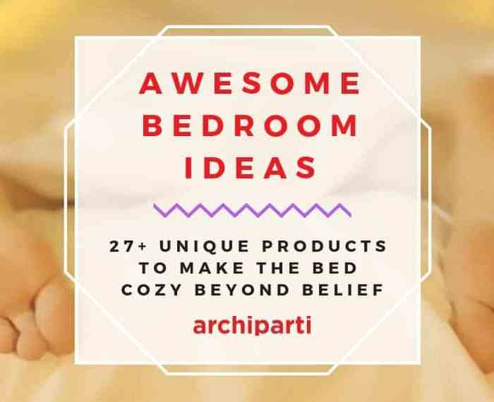 How To Make The Most Of A Small Bedroom: 27+ Cool Bedroom Things List For Awesome Bedrooms (2021)