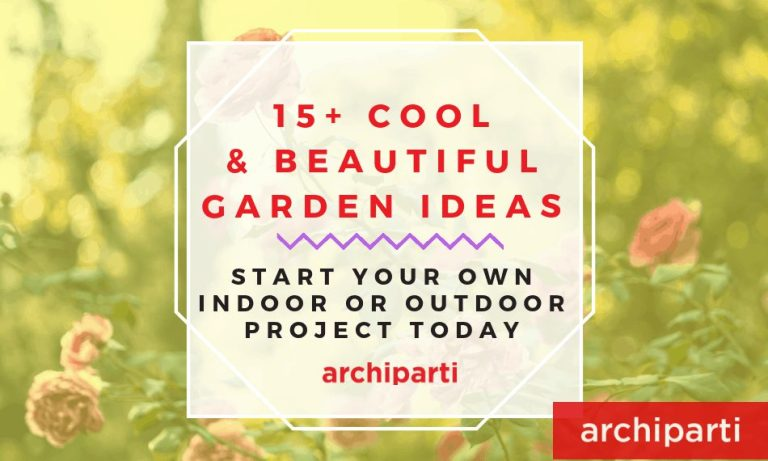 30+ Beautiful & Cool Design To Start With Your Own Indoor Or Outdoor Garden Project in 2020