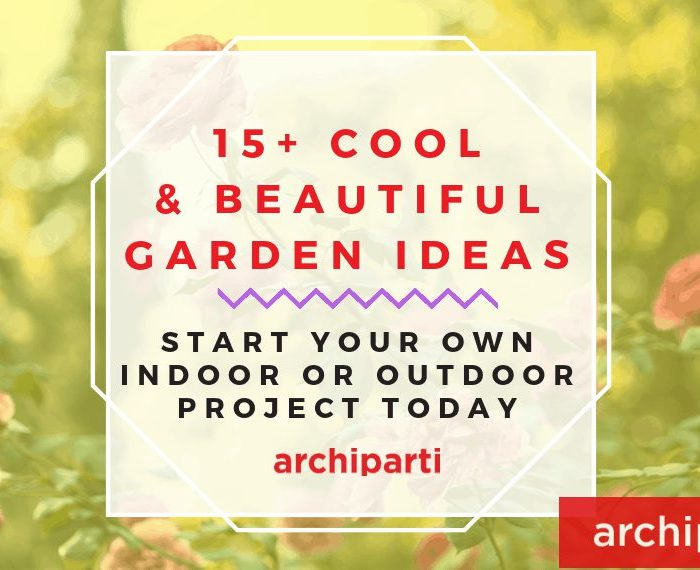 30+ Beautiful & Cool Design To Start With Your Own Indoor Or Outdoor Garden Project in 2021