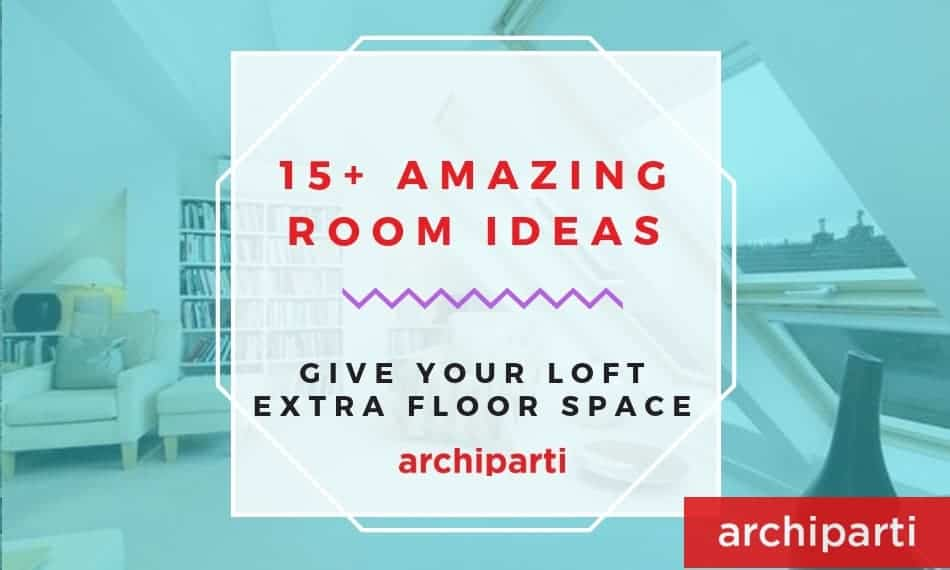 15+ Loft Room Ideas That Will Give You Extra Floor Space