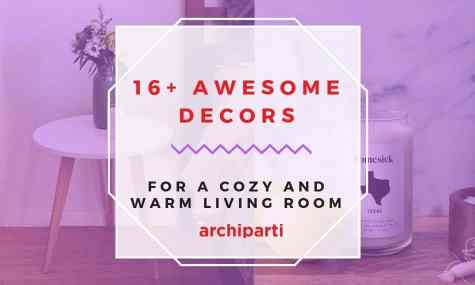 30+ Decors That Will Make Your Living Room More Cozy and Warm in 2021