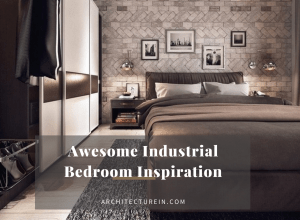 Awesome Industrial Bedroom Inspirations