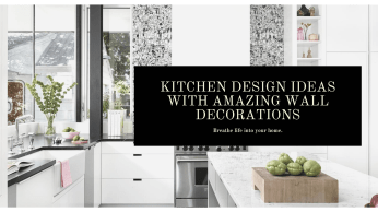 Kitchen Design Ideas With Amazing Wall Decorations