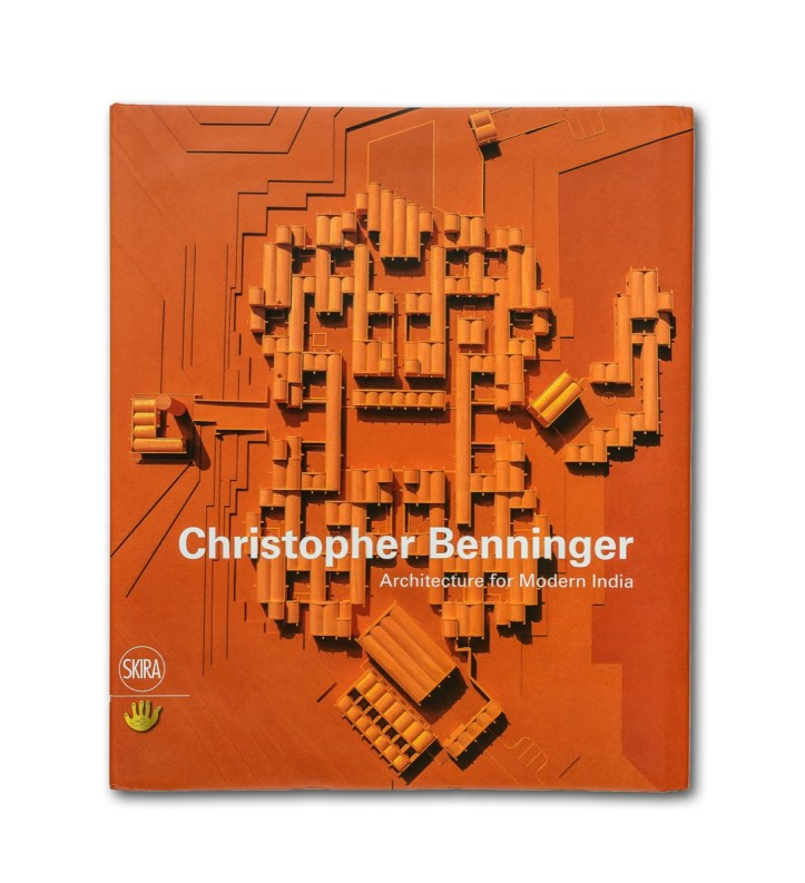 Architecture of Modern India - Christopher Benninger