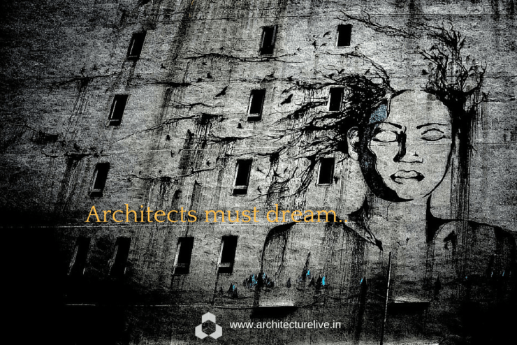 Architects must dream