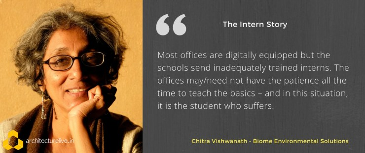 Architectural Internship in India - Chitra Vishwanath opines 2