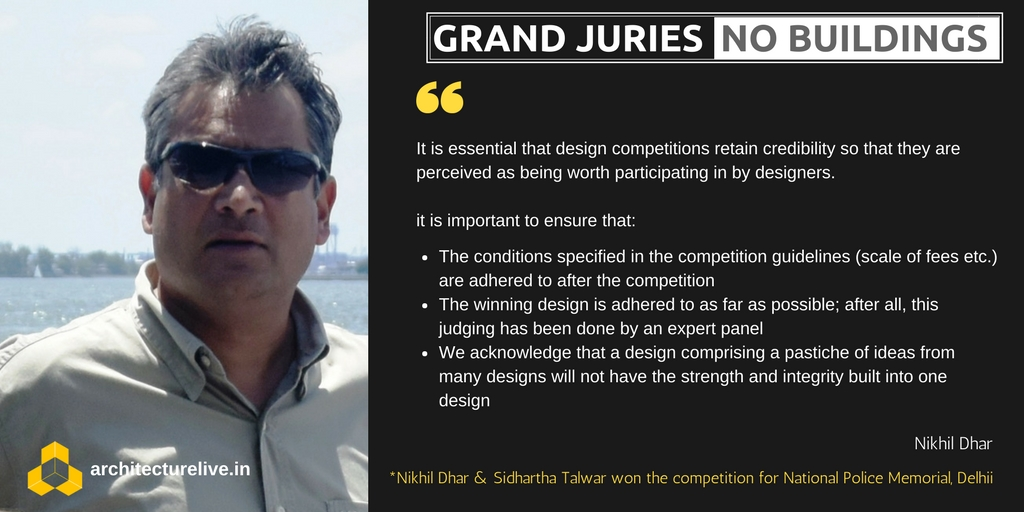Grand juries and no buildings - State of architectural competitions in India 3