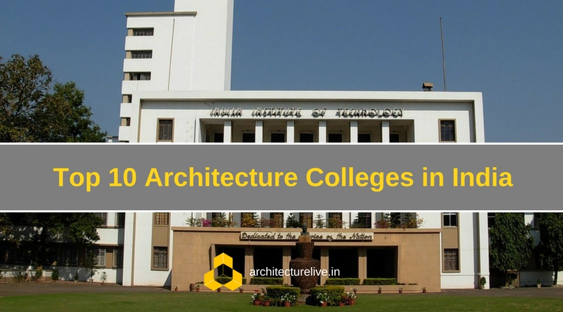 Strange Here Is The List Of Top Ten Architecture Colleges In India Download Free Architecture Designs Xerocsunscenecom