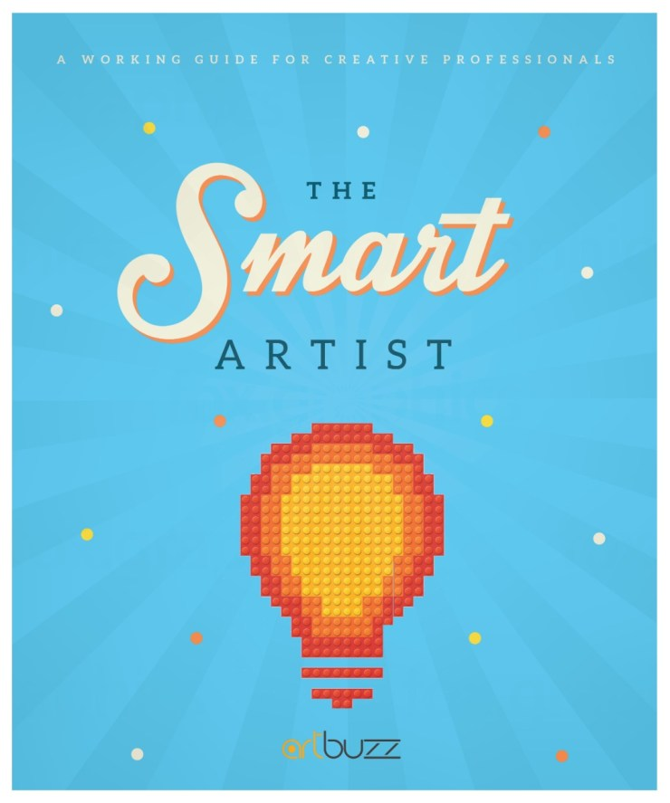 The Smart Artist, A Working Guide For Creative Professionals By ArtBuzz Studio 1