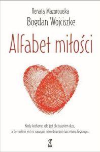 Alfabet miłości - Bogdan Wojciszke, Renata Mazurowska