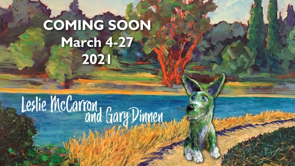 Coming Soon: March 4-27, 2021. Leslie McCarron and Gary Dinnen at Archival Gallery.