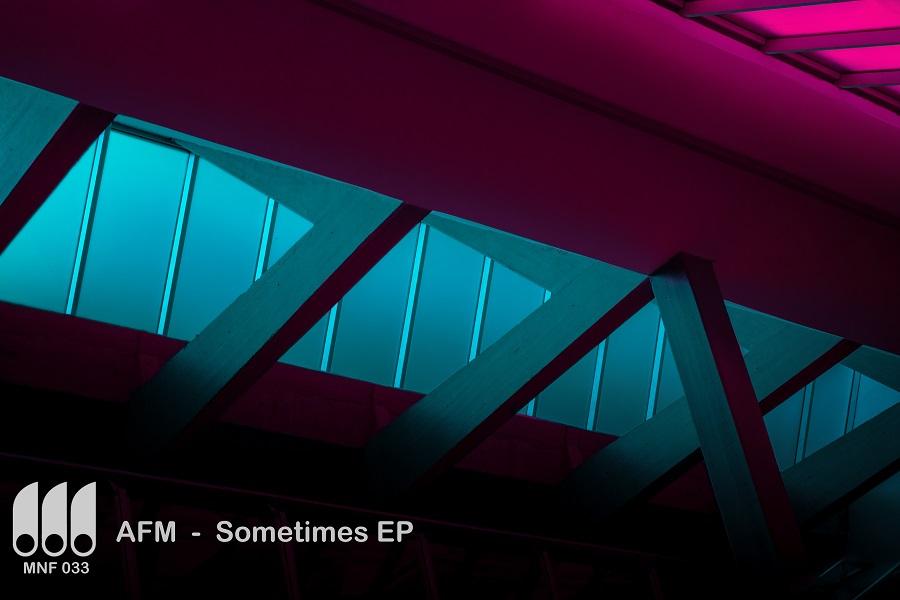 AFM – Sometimes EP