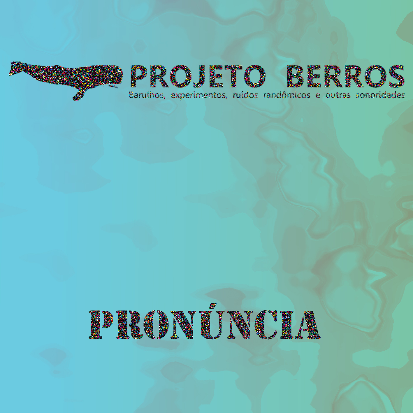 MSRCD 021 - PROJETO BERROS - Pronúncia