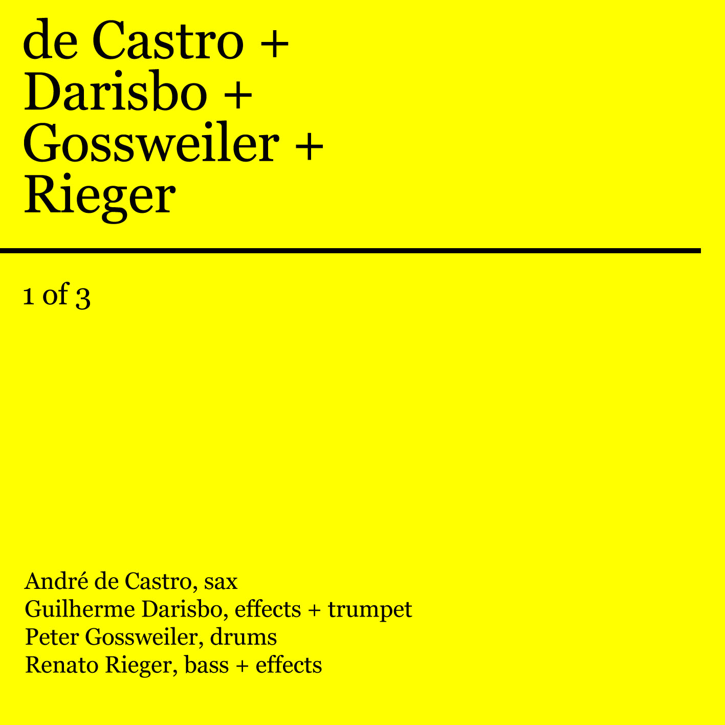 MSRCD027 - de Castro + Darisbo + Gossweiler + Rieger, 28 december 2012, 1 of 3