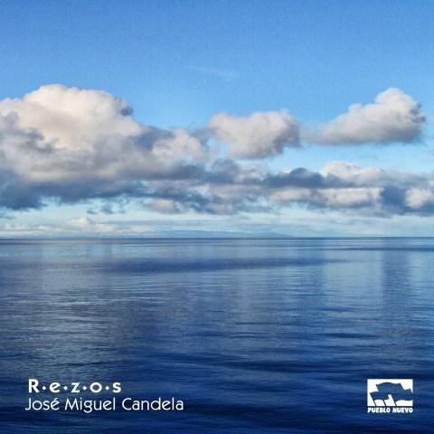 Jose Miguel Candela – Rezos