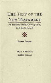 The Text of New Testament 4th Edit : Bruce M. Metzger ...