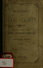 History of Door county, Wisconsin, together with ...