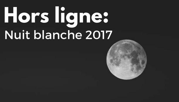 Nuit blanche 2017 geek