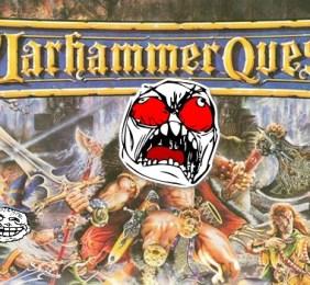 """Warhammer Quest – Les """"RN Gods"""" lui veulent la peau!"""