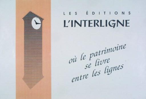 Les Éditions L'Interligne où le patrimoine se livre entre les lignes