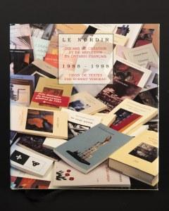 Le Nordir. Dix ans de création et de réflexion en Ontario français. Choix de textes par Robert Yergeau.