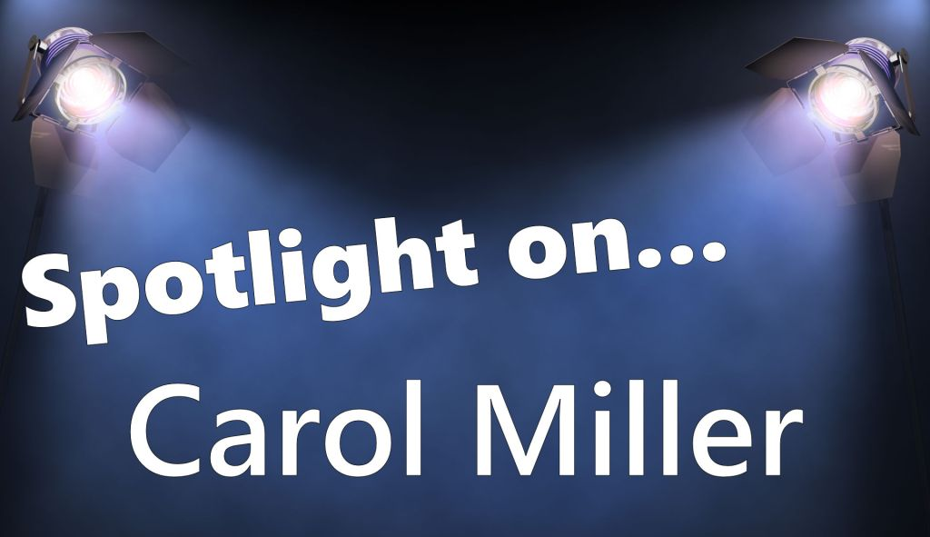 Spotlight heading image for Carol Miller spotlight blog post