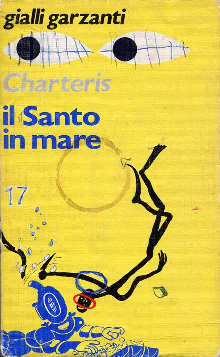 Il Santo in mare (Garzanti 1972)
