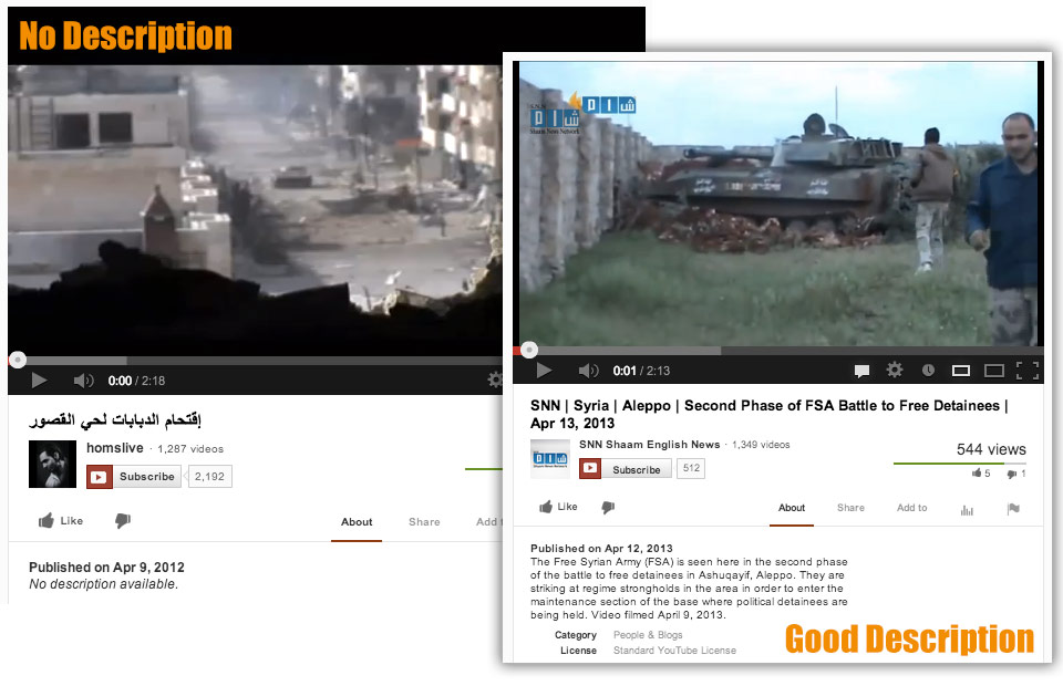 The YouTube video on the left is poorly described, making it difficult for potential users to find. The YouTube video on the right is well described, making it easier for potential users to find, understand, and verify.