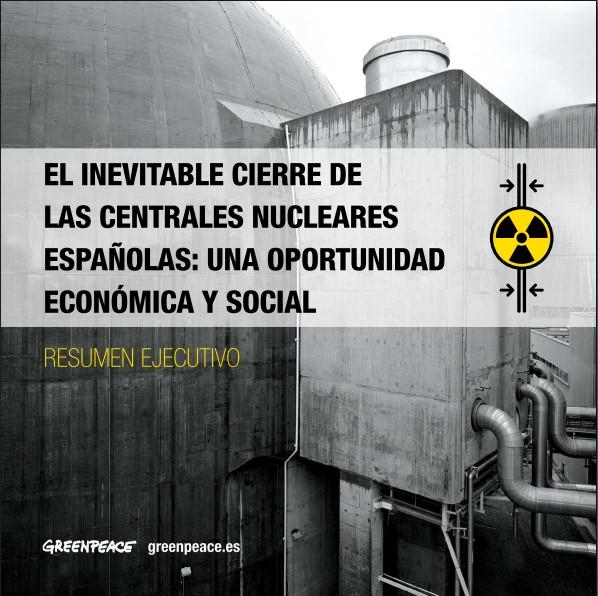 Informe Greenpeace sobre el cierre de nucleares españolas