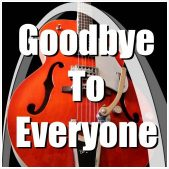 Archtop Music Therapy Goodbye To Everyone