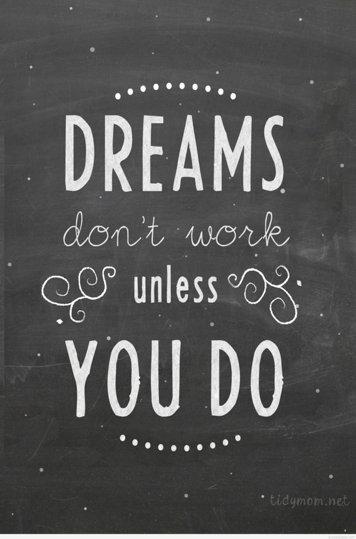 iphone wallpaper, dreams don't work unless you do, grey background
