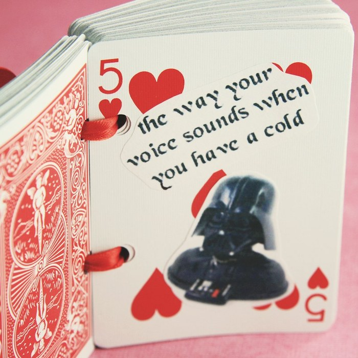 the way your voice sounds when you have a cold, deck of cards, five of hearts, special message, romantic homemade gift ideas for boyfriend