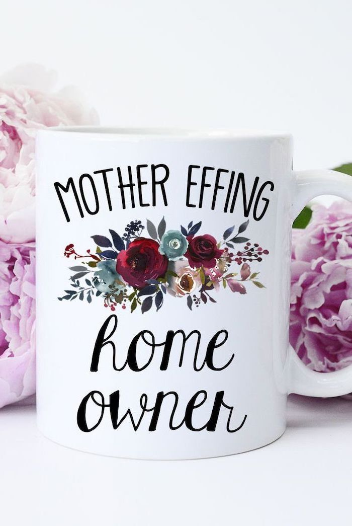 mother effing home owner, coffee mug, great housewarming gifts, purple flowers