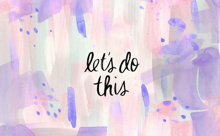 let's do this, pastel pink background, purple and pink, orange and green, watercolour background