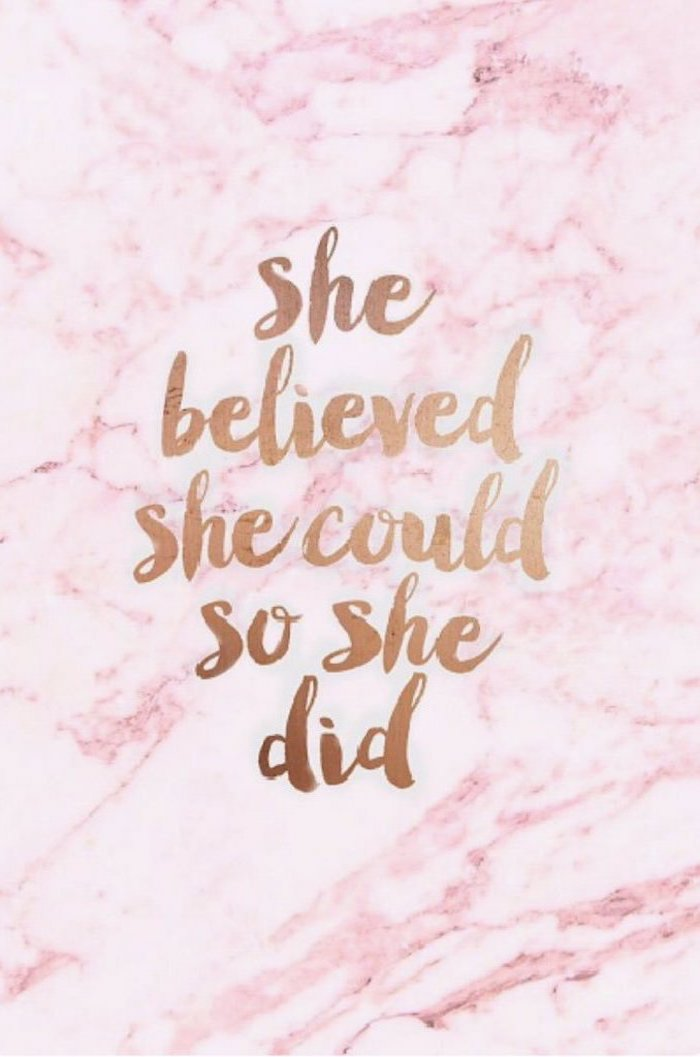 she believed she could, so she did, summer iphone wallpaper, pink marble background