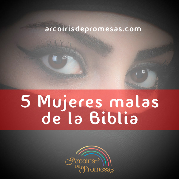 mujeres malas de la biblia