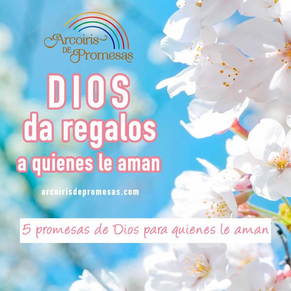 cinco promesas de dios para quienes le aman