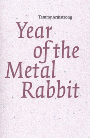 Tammy Armstrong's Year of the Metal Rabbit