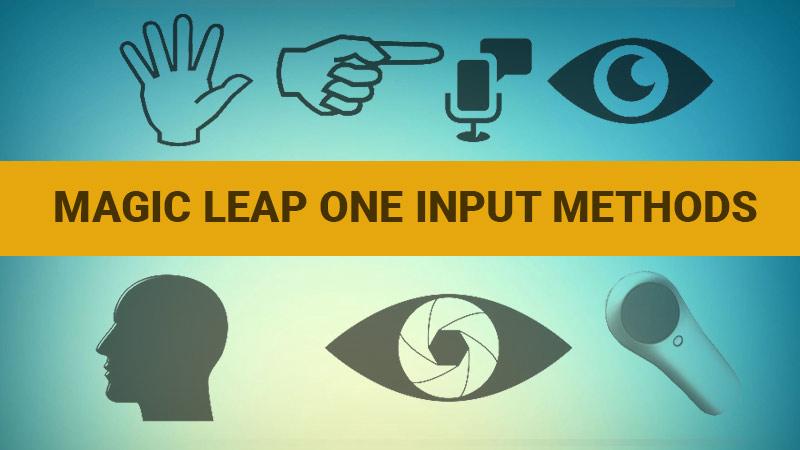 Magic Leap One input methods