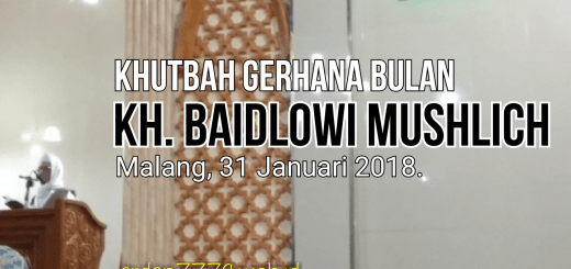 Khutbah Gerhana Bulan KH Baidloi Muslich di Malang