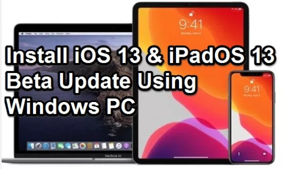 install ios 13 beta using pc windows