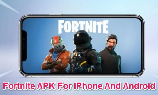 fortnite apk for ios and android