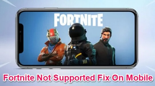 gsm fix fortnite not supported on mobile