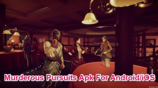 murderous pursuits mobile apk