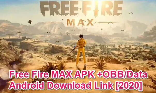 Free Fire Max Apk V2 56 1 Obb Data Download For Android 2020 Garena Official Game Ar Droiding